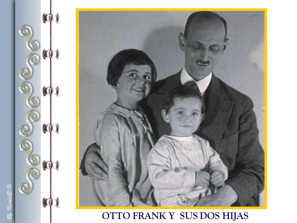 OTTO FRANK Y SUS DOS HIJAS