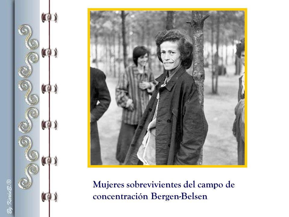 Mujeres sobrevivientes del campo de concentración Bergen-Belsen