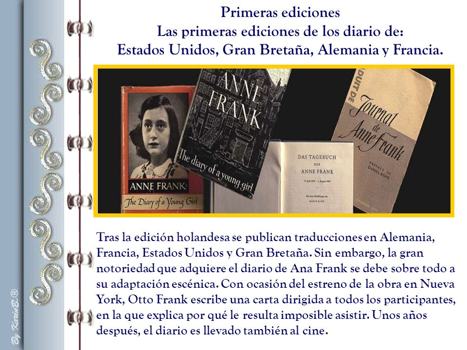 Las primeras ediciones de los diario de: