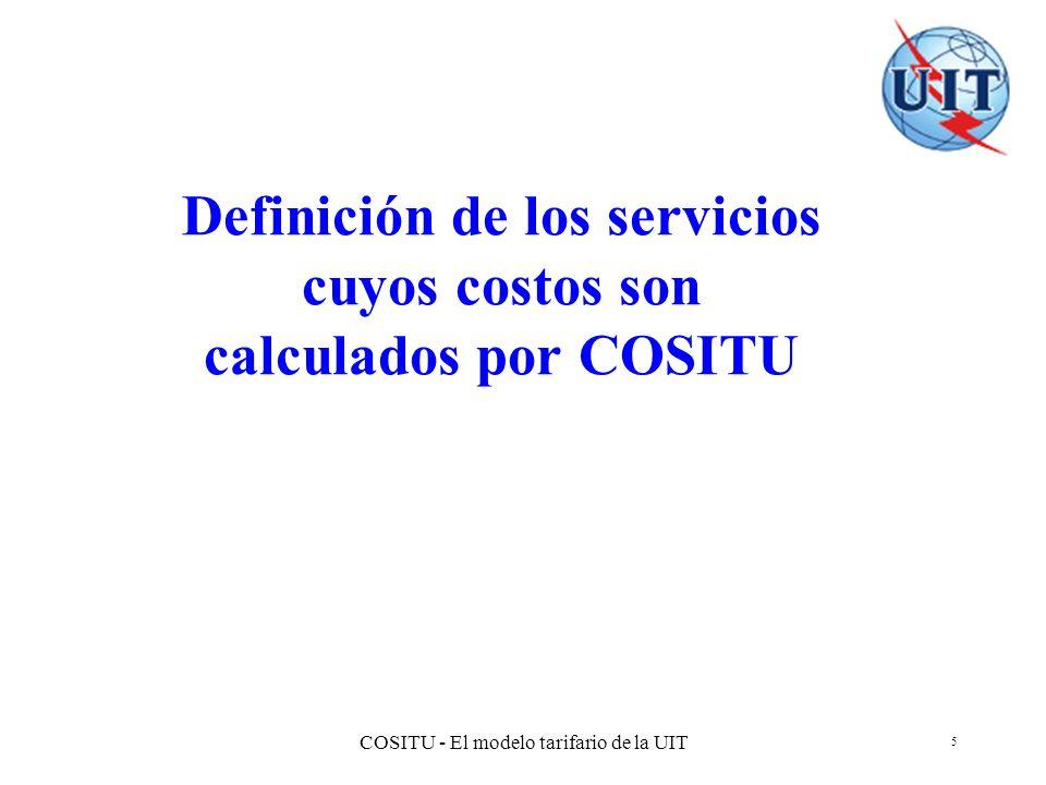 Definición de los servicios cuyos costos son calculados por COSITU