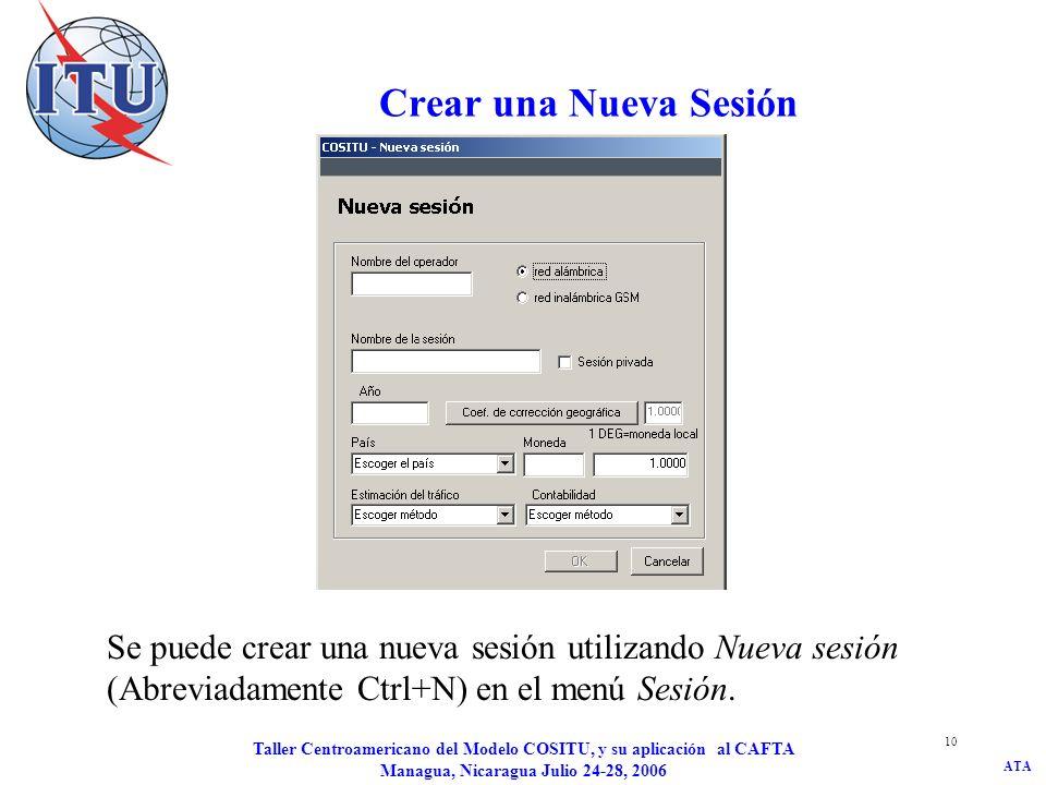Crear una Nueva Sesión Se puede crear una nueva sesión utilizando Nueva sesión (Abreviadamente Ctrl+N) en el menú Sesión.
