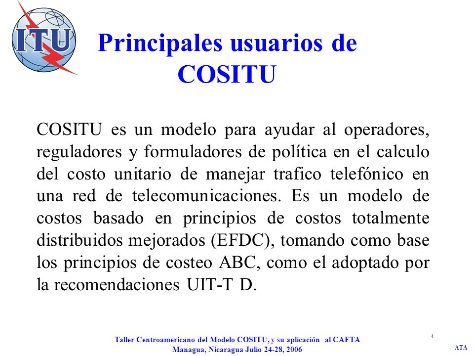 Principales usuarios de COSITU