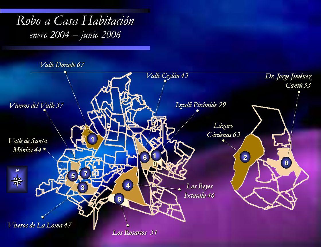Robo a Casa Habitación enero 2004 – junio 2006 Valle Dorado 67