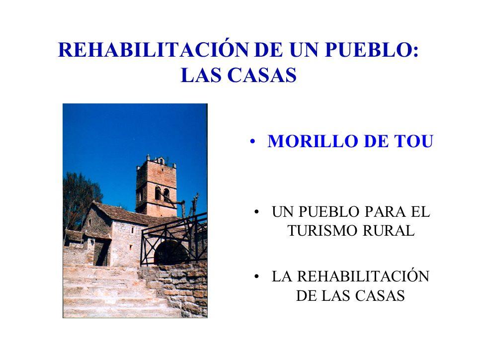 REHABILITACIÓN DE UN PUEBLO: LAS CASAS