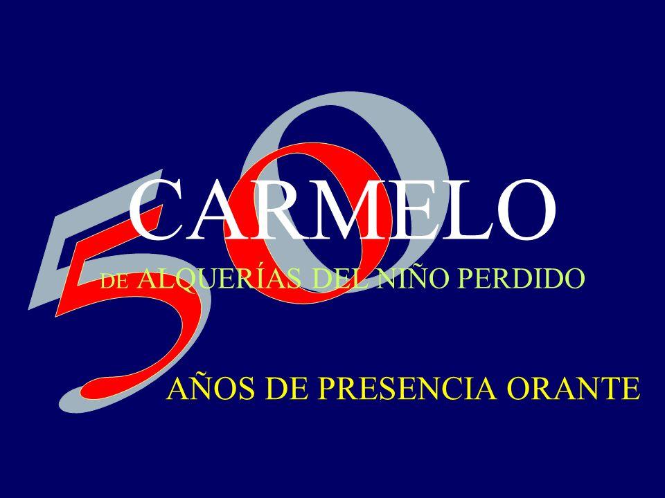 CARMELO DE ALQUERÍAS DEL NIÑO PERDIDO