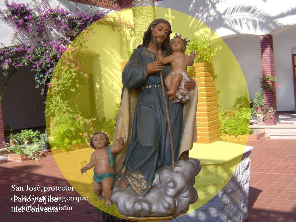San José, protector de la Casa. Imagen que preside la sacristía Patio y aljibe del Convento