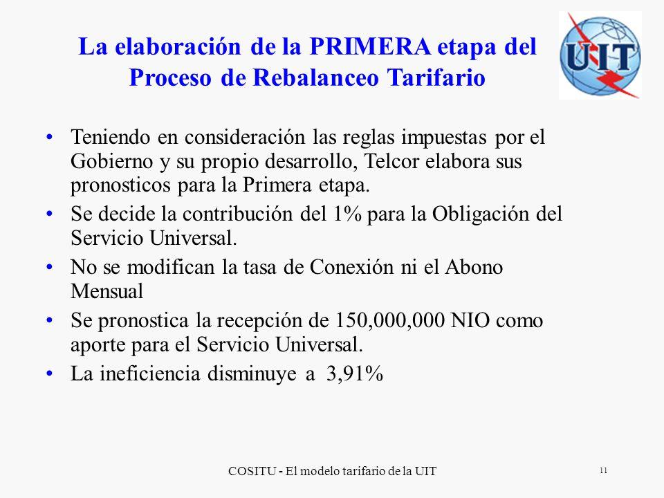 La elaboración de la PRIMERA etapa del Proceso de Rebalanceo Tarifario