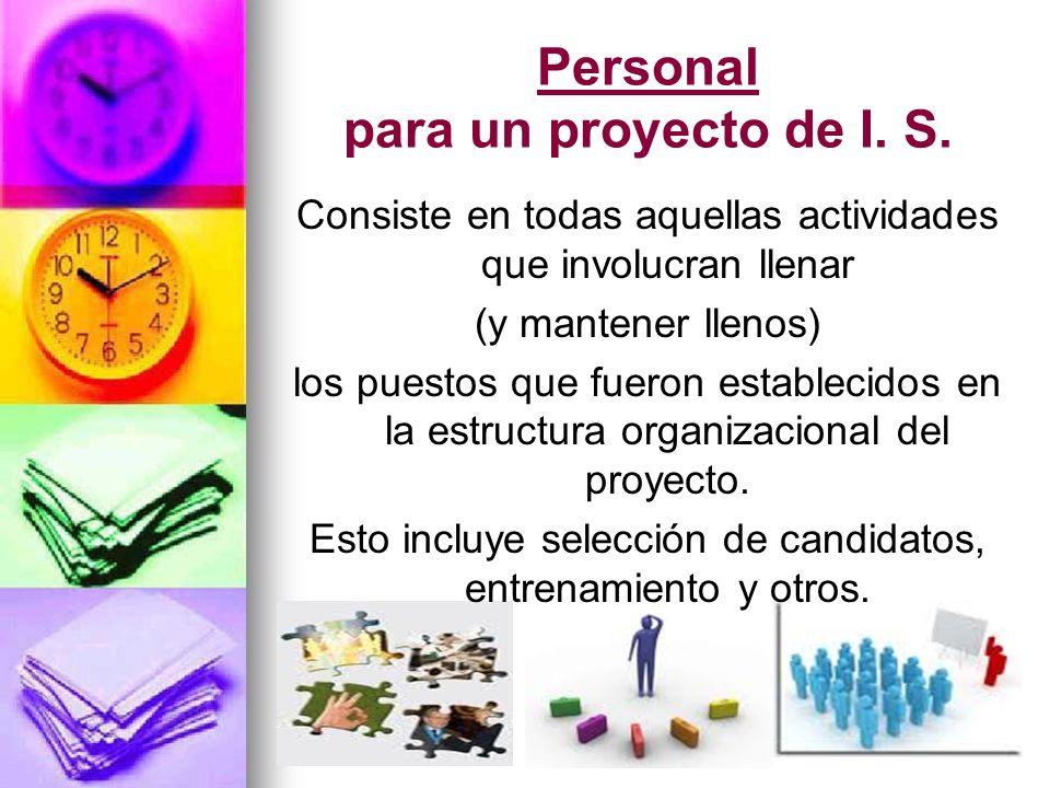 Personal para un proyecto de I. S.