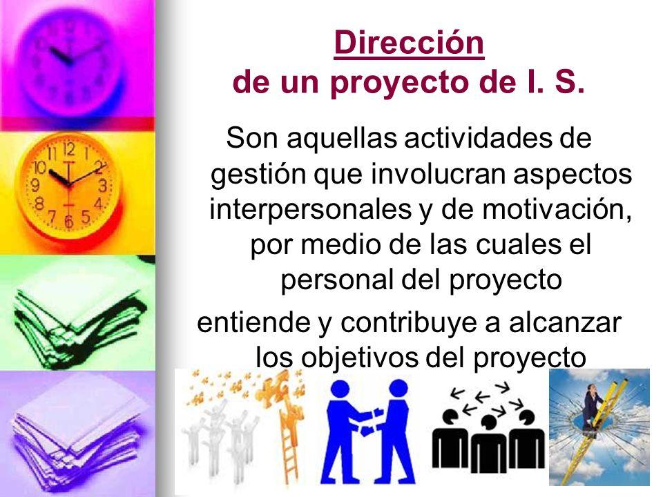 Dirección de un proyecto de I. S.