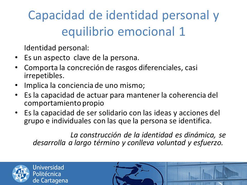 Capacidad de identidad personal y equilibrio emocional 1