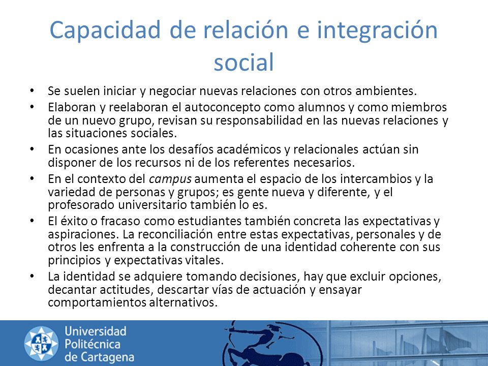 Capacidad de relación e integración social