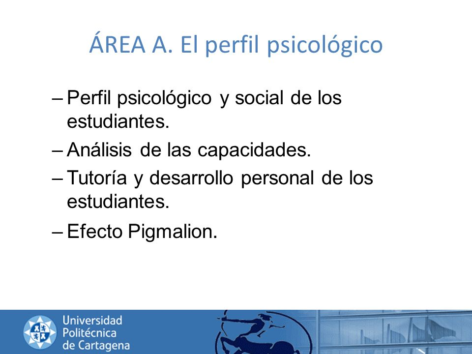 ÁREA A. El perfil psicológico