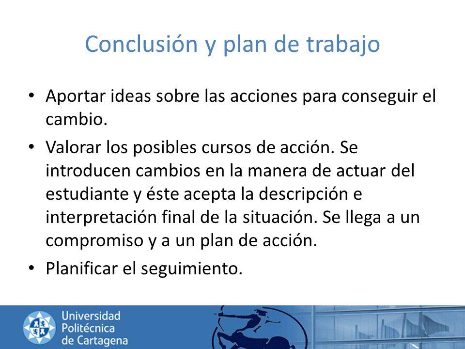 Conclusión y plan de trabajo
