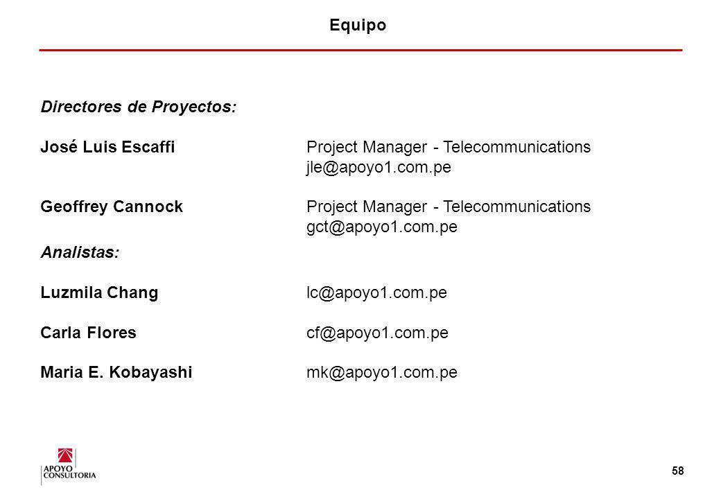 Equipo Directores de Proyectos: José Luis Escaffi Project Manager - Telecommunications. jle@apoyo1.com.pe.