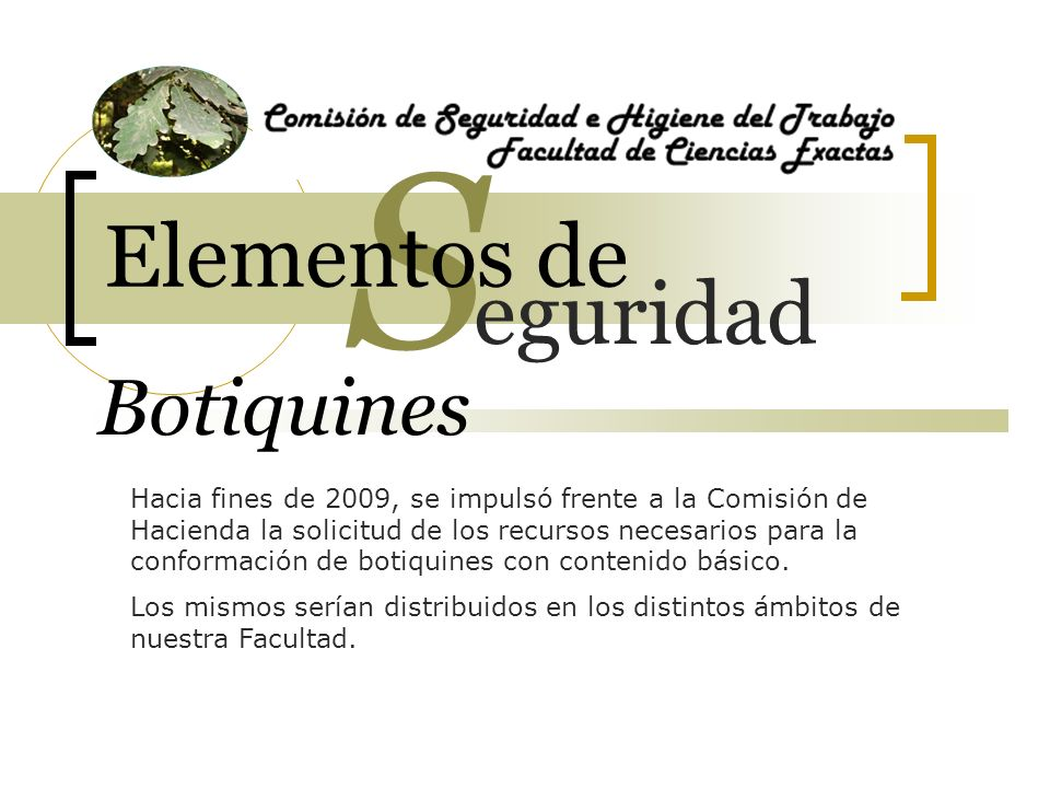 S Elementos de eguridad Botiquines