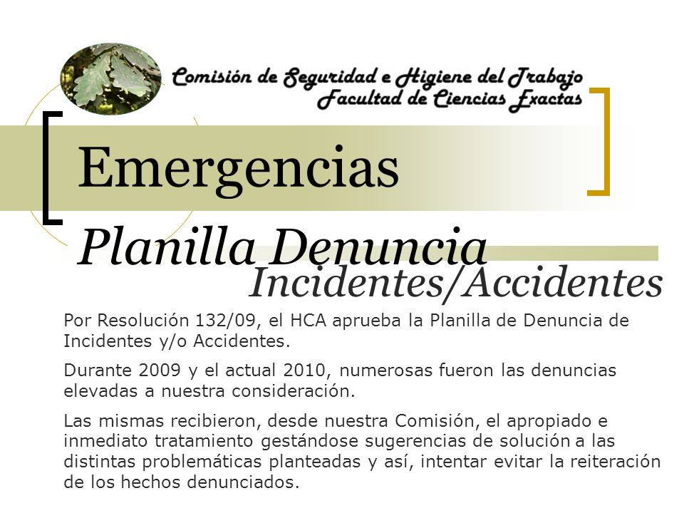 Emergencias Planilla Denuncia Incidentes/Accidentes