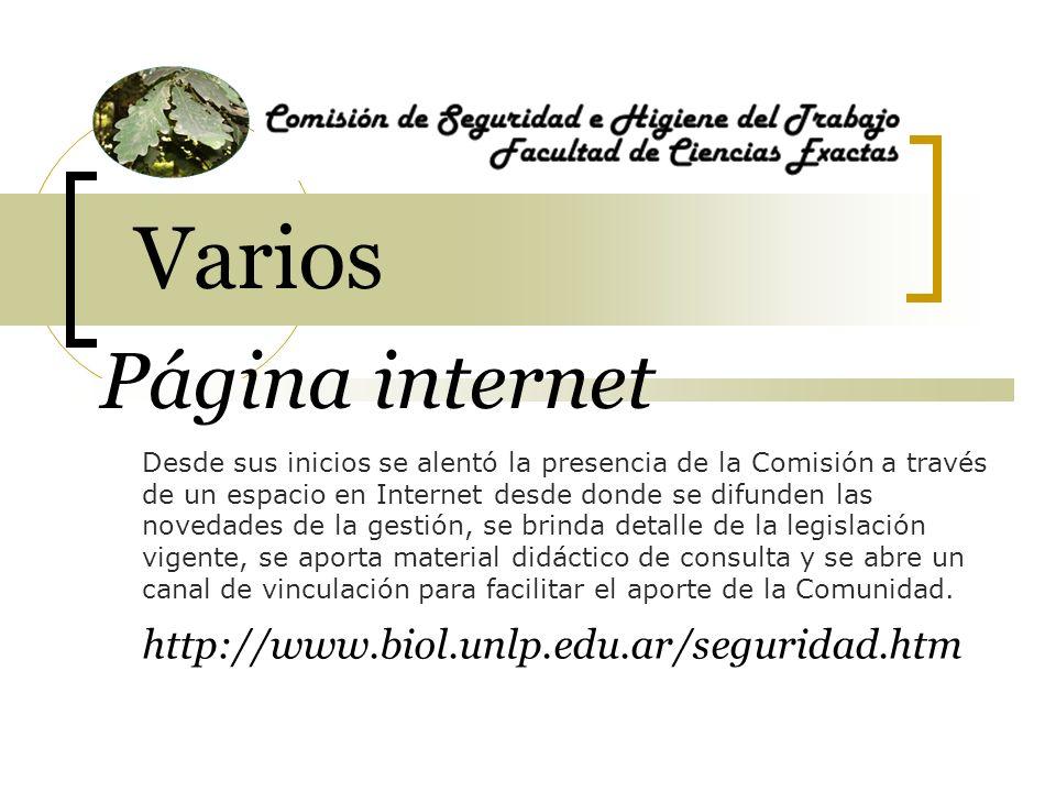 Varios Página internet http://www.biol.unlp.edu.ar/seguridad.htm