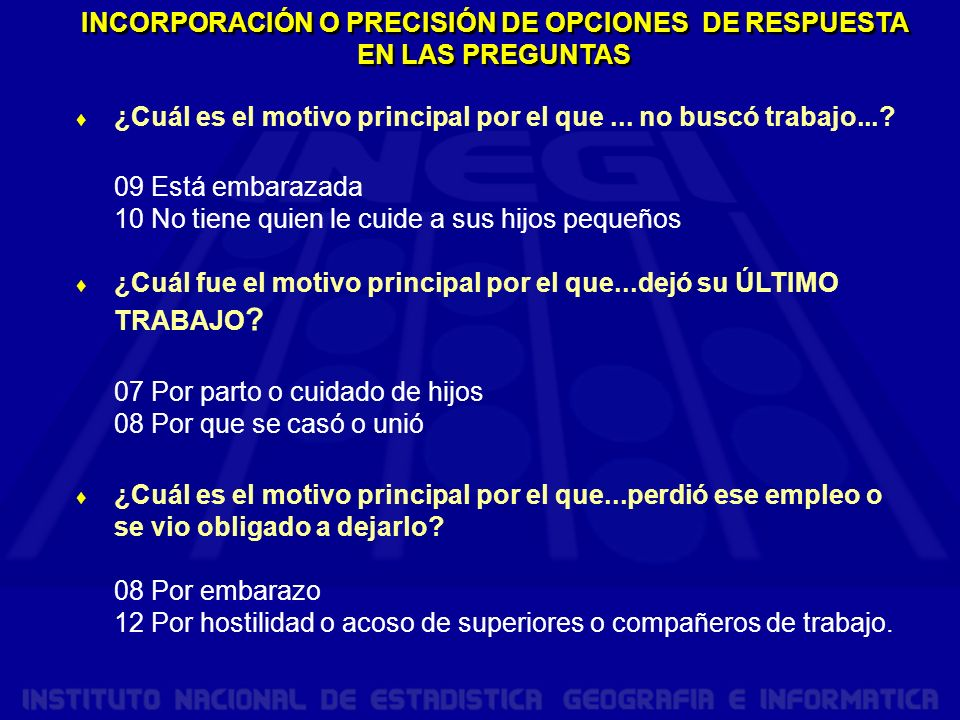 INCORPORACIÓN O PRECISIÓN DE OPCIONES DE RESPUESTA EN LAS PREGUNTAS