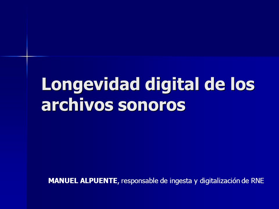 Longevidad digital de los archivos sonoros