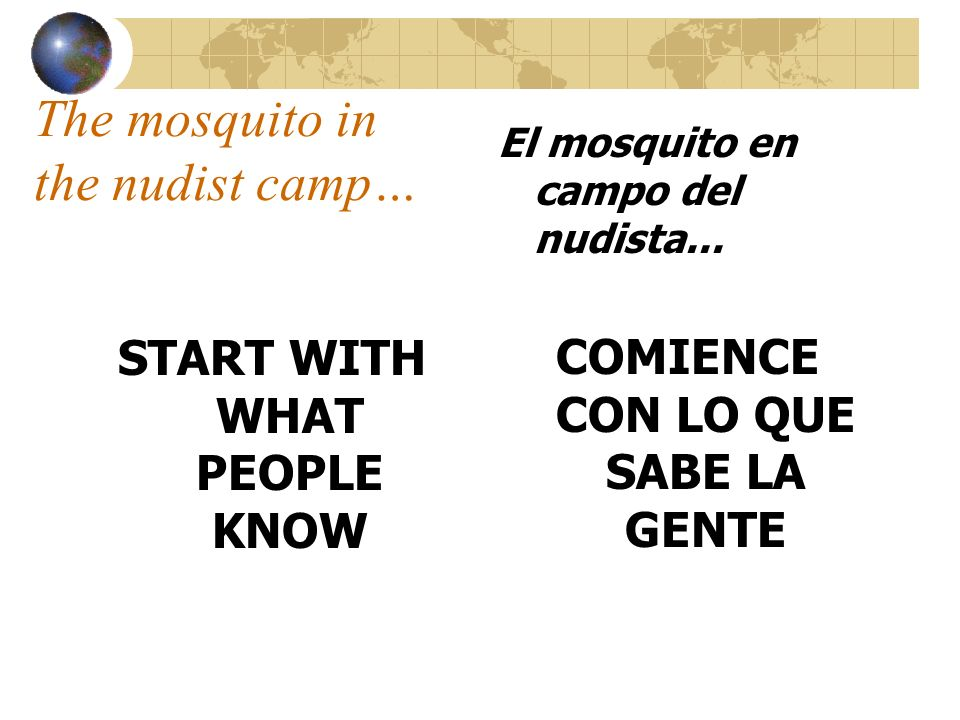 The mosquito in the nudist camp…