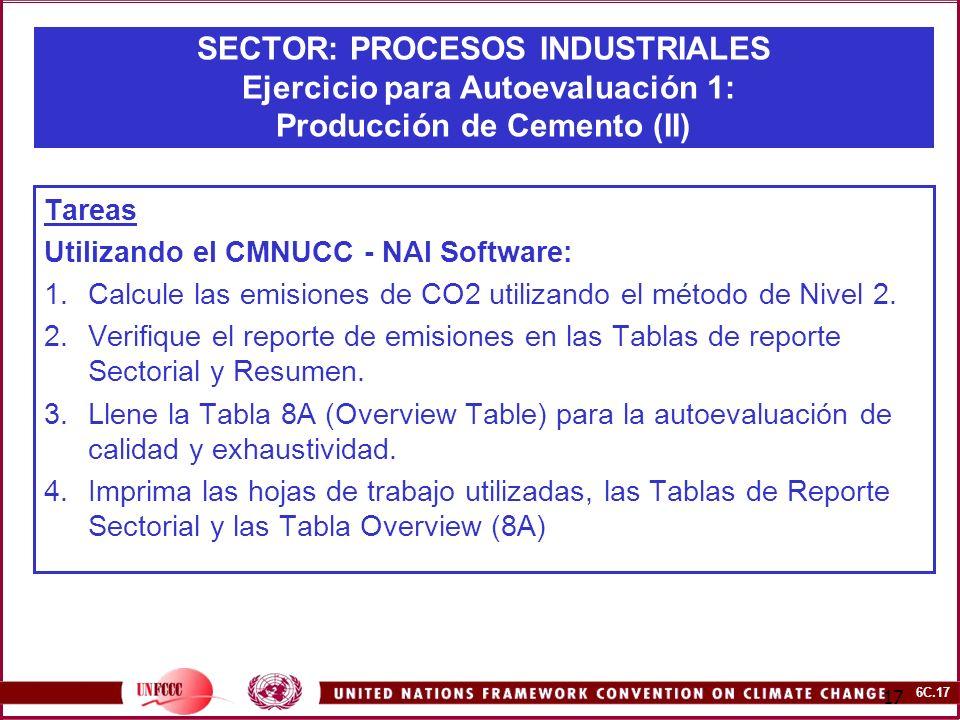 SECTOR: PROCESOS INDUSTRIALES Ejercicio para Autoevaluación 1: Producción de Cemento (II)