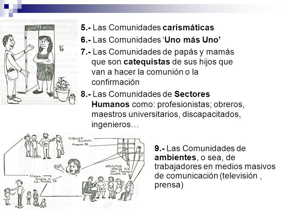 5.- Las Comunidades carismáticas