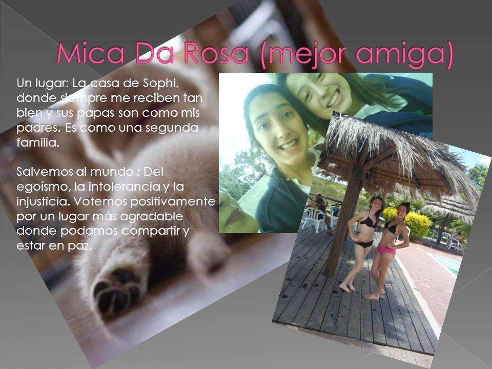 Mica Da Rosa (mejor amiga)