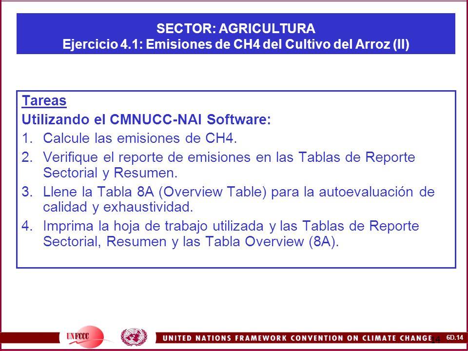 Utilizando el CMNUCC-NAI Software: Calcule las emisiones de CH4.