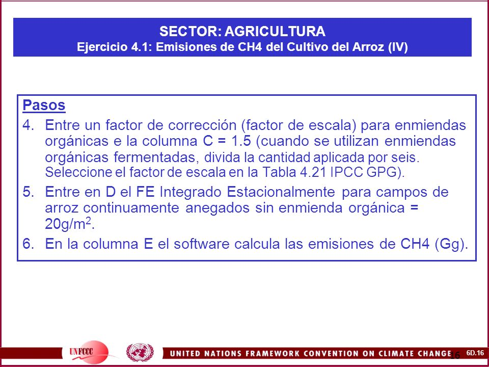 En la columna E el software calcula las emisiones de CH4 (Gg).