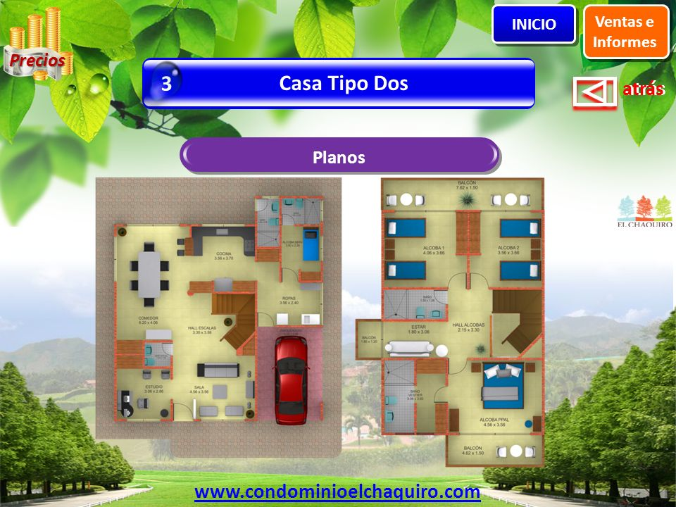 3 Casa Tipo Dos www.condominioelchaquiro.com Precios Planos Ventas e