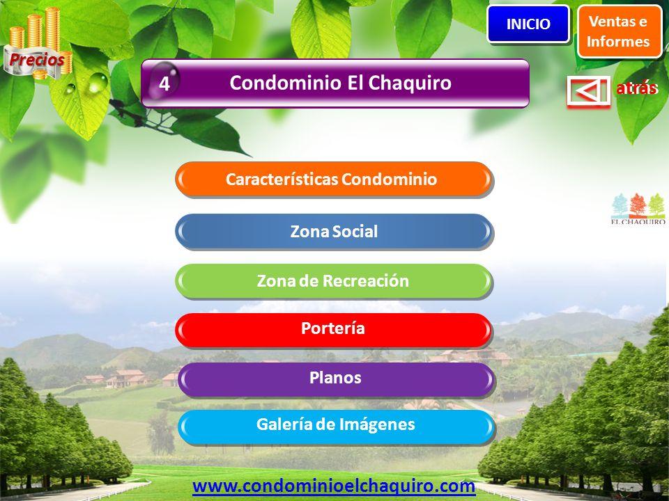 Condominio El Chaquiro Características Condominio