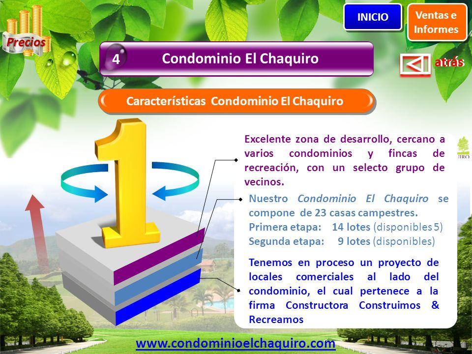 Condominio El Chaquiro Características Condominio El Chaquiro