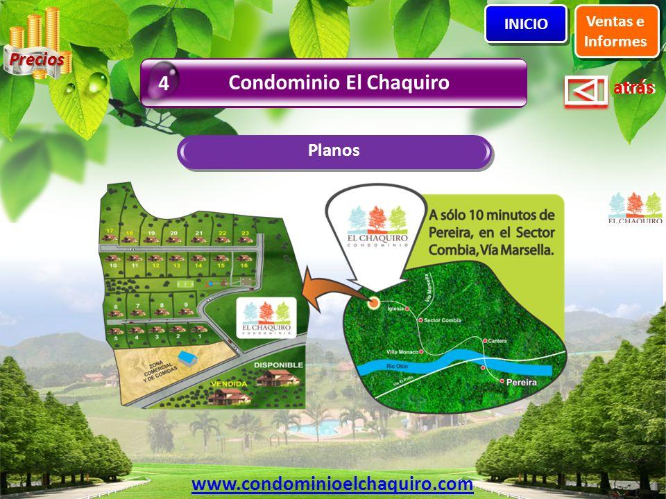 Condominio El Chaquiro