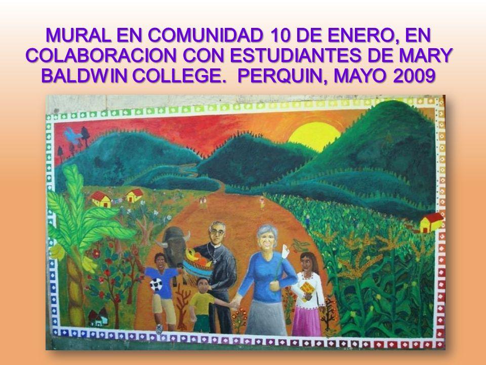 MURAL EN COMUNIDAD 10 DE ENERO, EN COLABORACION CON ESTUDIANTES DE MARY BALDWIN COLLEGE.
