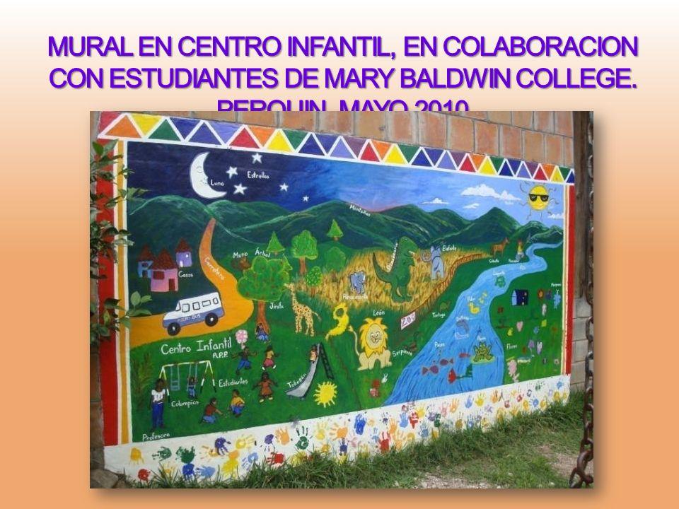 MURAL EN CENTRO INFANTIL, EN COLABORACION CON ESTUDIANTES DE MARY BALDWIN COLLEGE.