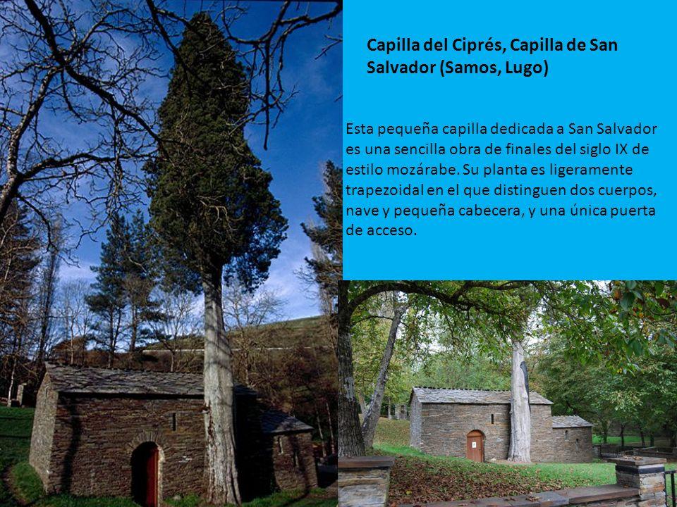 Capilla del Ciprés, Capilla de San Salvador (Samos, Lugo)