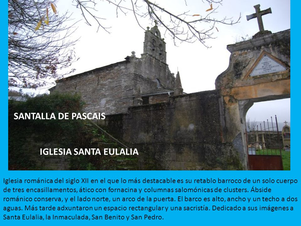 SANTALLA DE PASCAIS IGLESIA SANTA EULALIA