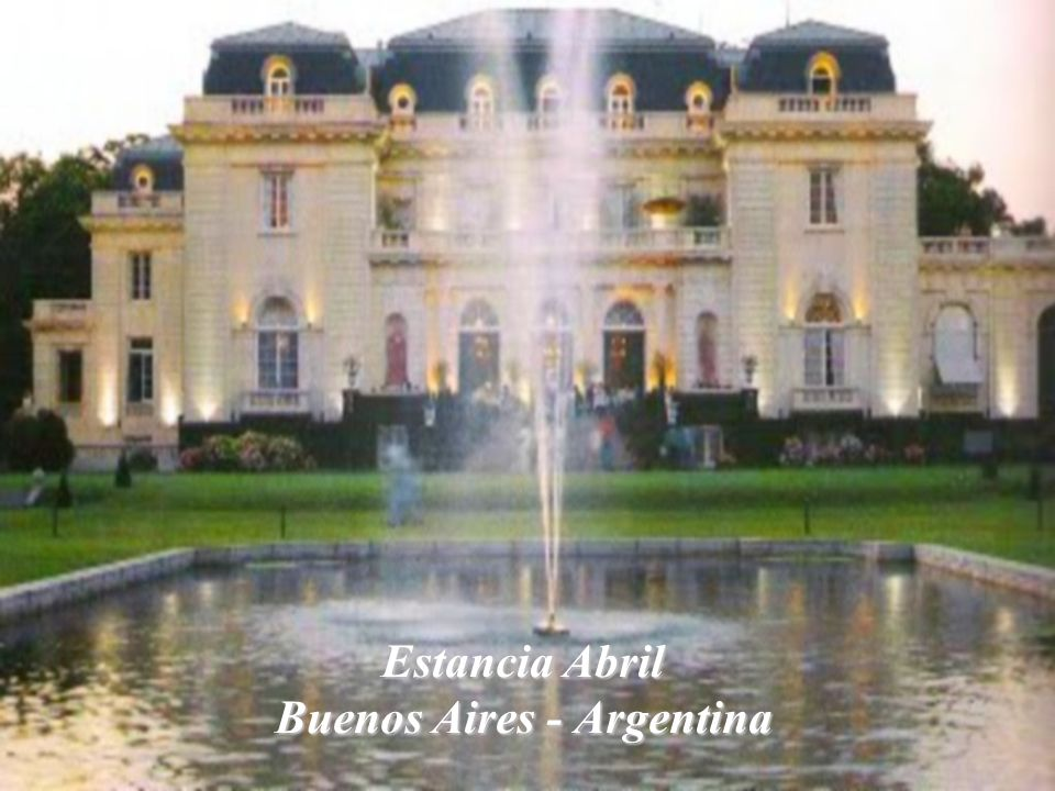 Estancia Abril Buenos Aires - Argentina