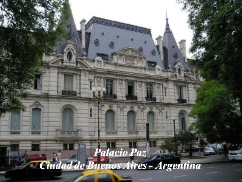Palacio Paz Ciudad de Buenos Aires - Argentina