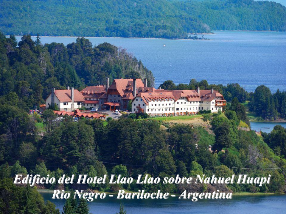 Edificio del Hotel Llao Llao sobre Nahuel Huapi Rio Negro - Bariloche - Argentina