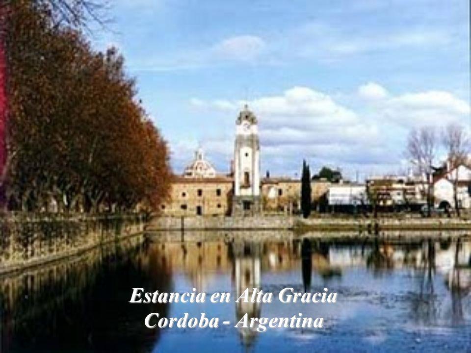 Estancia en Alta Gracia Cordoba - Argentina