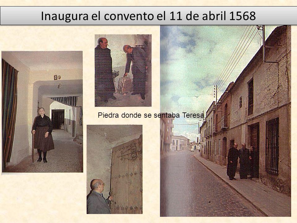 Inaugura el convento el 11 de abril 1568