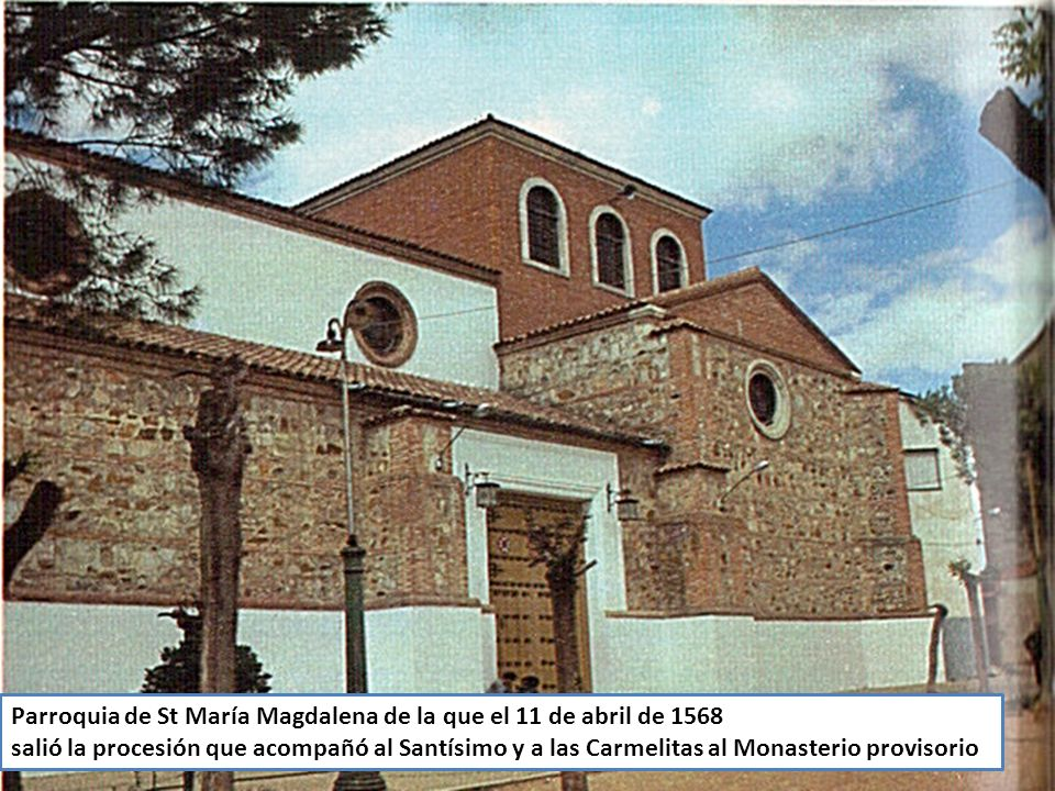 Parroquia de St María Magdalena de la que el 11 de abril de 1568