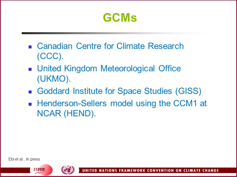 GCMs Canadian Centre for Climate Research (CCC).