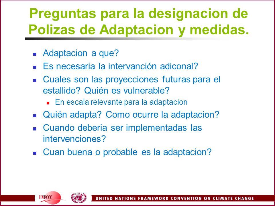 Preguntas para la designacion de Polizas de Adaptacion y medidas.
