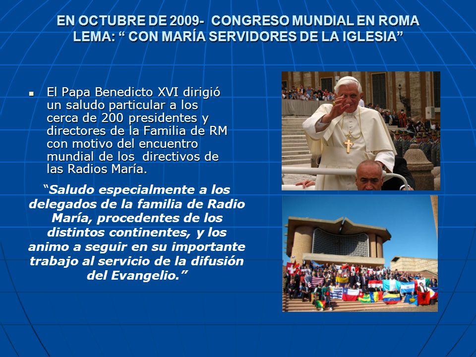 EN OCTUBRE DE 2009- CONGRESO MUNDIAL EN ROMA LEMA: CON MARÍA SERVIDORES DE LA IGLESIA