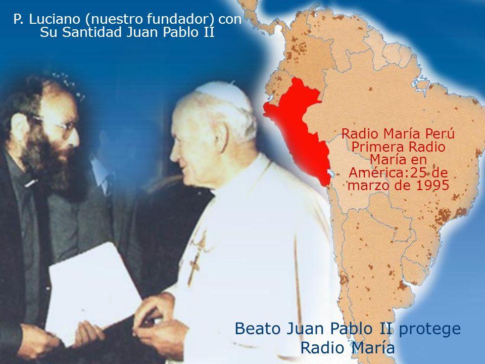 Beato Juan Pablo II protege Radio María
