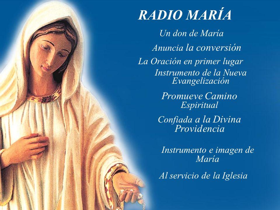 RADIO MARÍA Promueve Camino Espiritual Un don de María