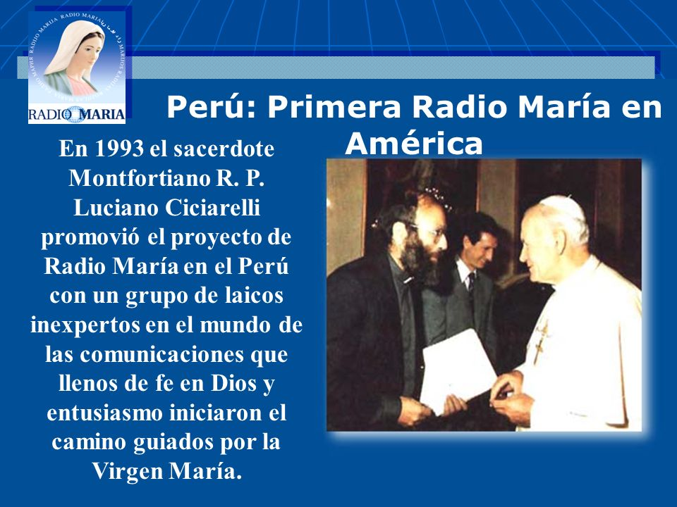 Perú: Primera Radio María en América