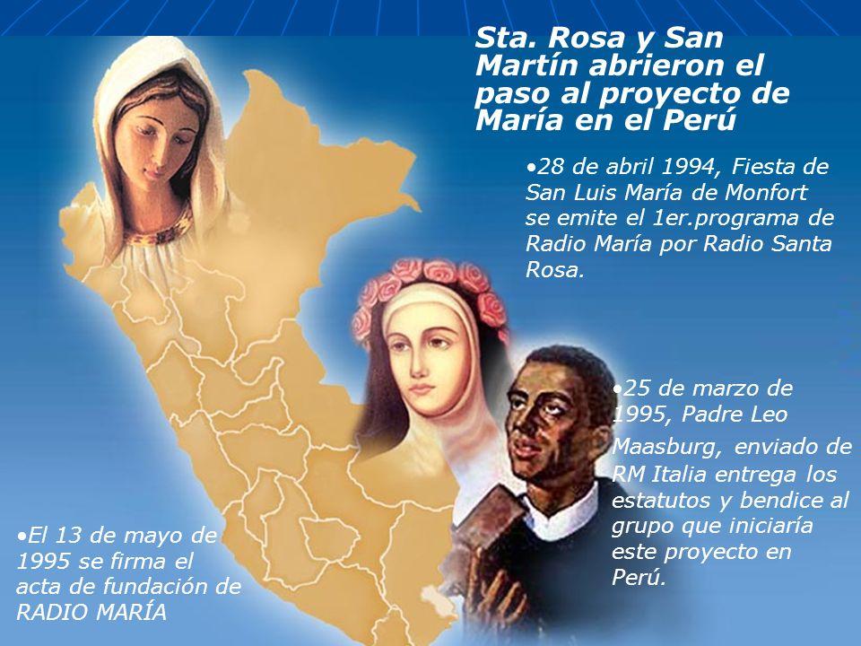 Sta. Rosa y San Martín abrieron el paso al proyecto de María en el Perú